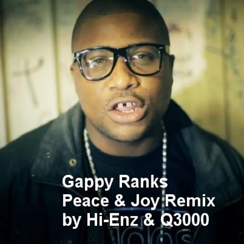 Gappy Ranks - Peace & Joy Rmx by Hi-Enz & Q3000