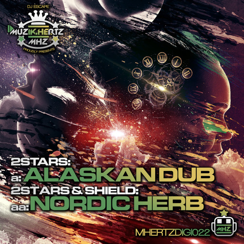 2STARS & SHIELD - NORDIC HERB - MUZIK HERTZ RECORDINGS