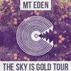 Mt. Eden - Sky Is Gold Summer Mix - EPISODE #6 [for GeorgeFM]
