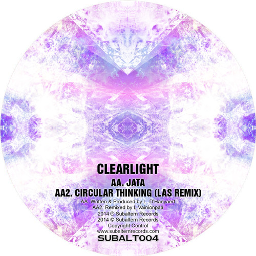 SUBALT004 - Clearlight - Circular Thinking (LAS RMX) - OUT NOW