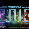 ★LUKE VERANO★  presents ★THE YEARMIX 2013★ (The Best House, Dance & Top 40 Tracks of 2013)