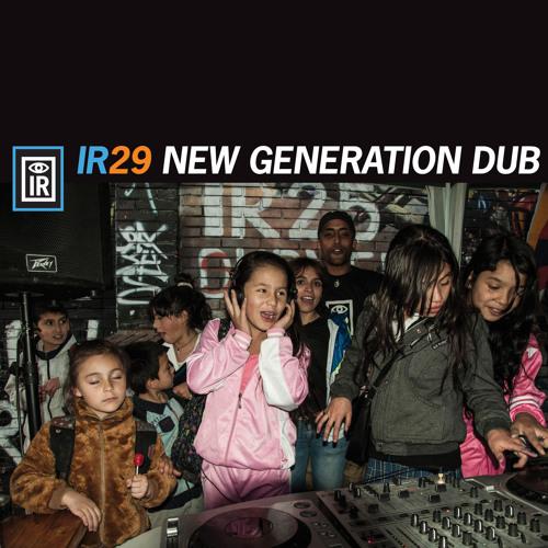IR 29 New Generation Dub