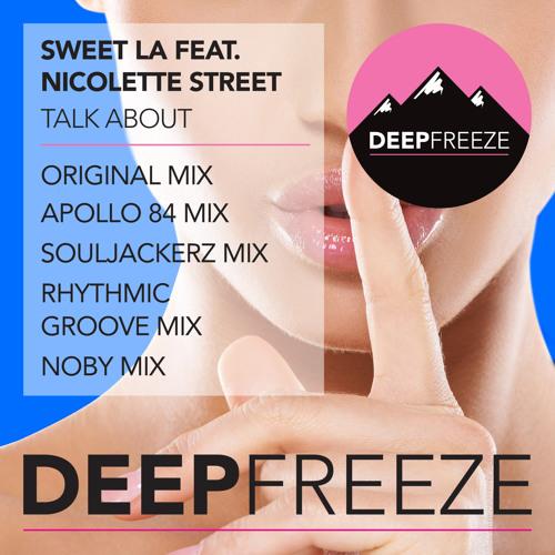 Sweet LA ft Nicolette Street - Talk About ( Apollo 84 rmx ) ** Preview **