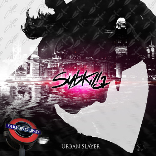 SUB018 Subkilla - Urban Slayer (Preview) [OUT NOW]