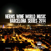 Herms Wine World Music - BARCELONA SERIES 2014 - Mixed By Òskar Gb