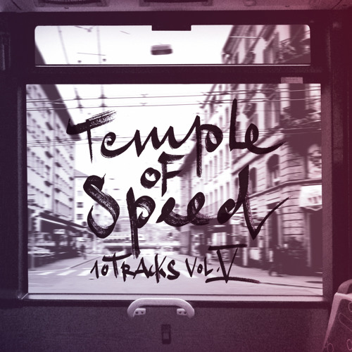 Temple of Speed - Track 14 (10 Tracks - Vol. 5)