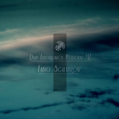 Deep Electronics Podcast # 17 - Fabio Scalabroni