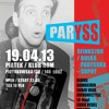 19 04 2013 DOM @ MrVonFetysz B-Day @ Paryss (Sfinks700/Bułka Parysska - Sopot)