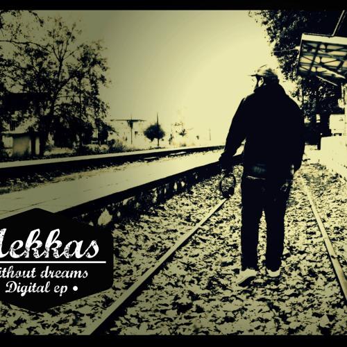 Mekkas-Without dreams