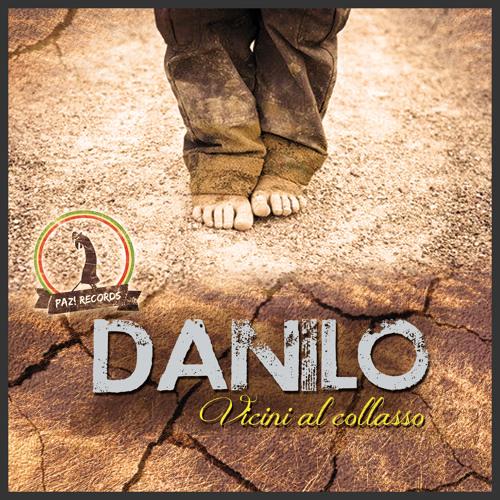 DANILO a.k.a. Sam D - Vicini al collasso EP 2013