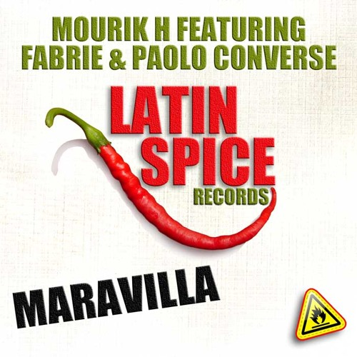 Mourik H Feat. Fabrie & Paolo Converse - Maravilla (Original Mix) [*LATIN SPICE RECORDS*]