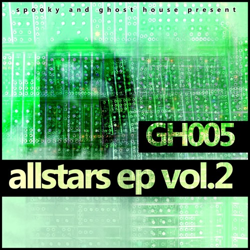 GH005: Various - Allstars EP Vol.2 [Out Now]
