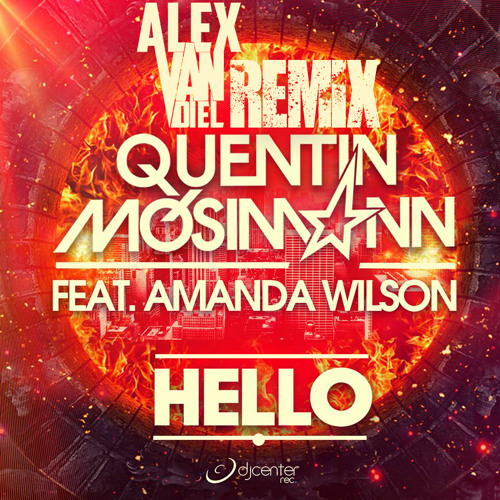 Quentin Mosimann - Hello (Alex Van Diel Bootleg Rework) **FREE DOWNLOAD**