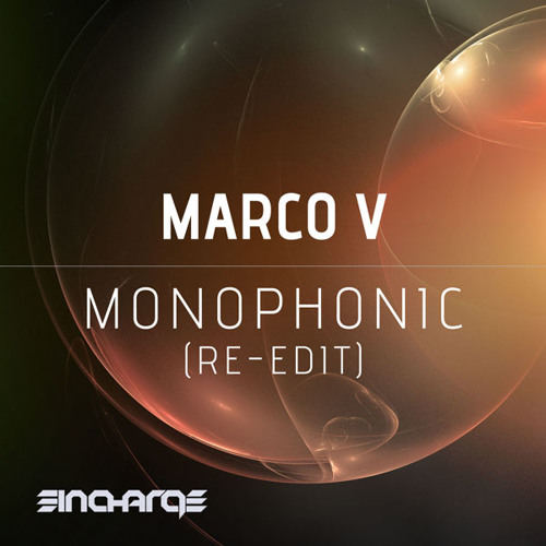Marco V - Monophonic (Re - Edit) OUT NOW