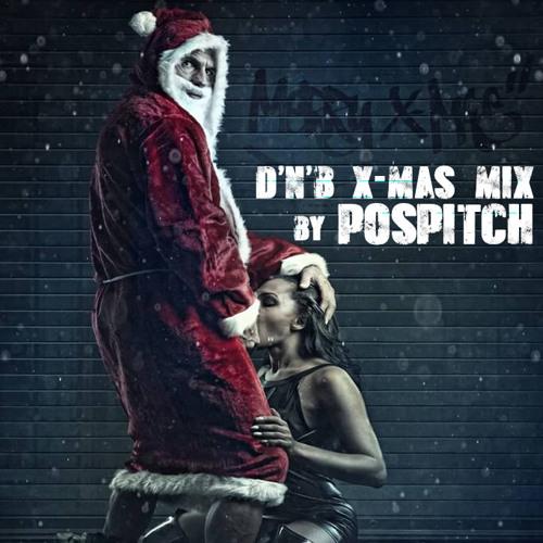 D'n'B X-mas mix by Pospitch