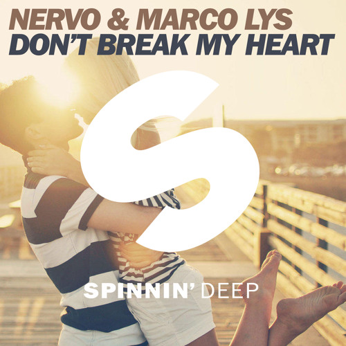 NERVO & Marco Lys - Don't Break My Heart (Extended Mix)