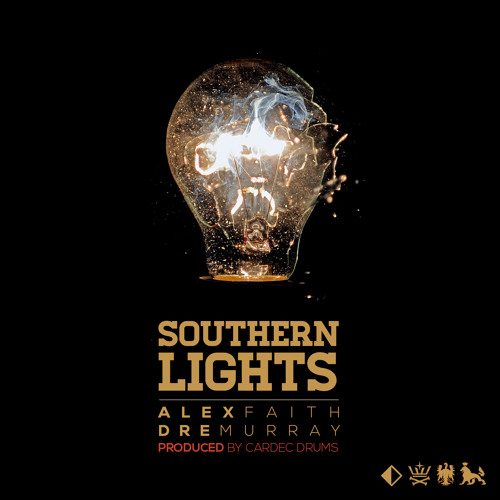 Alex Faith & Dre Murray Southern Lights (Produced by Cardec Drums)