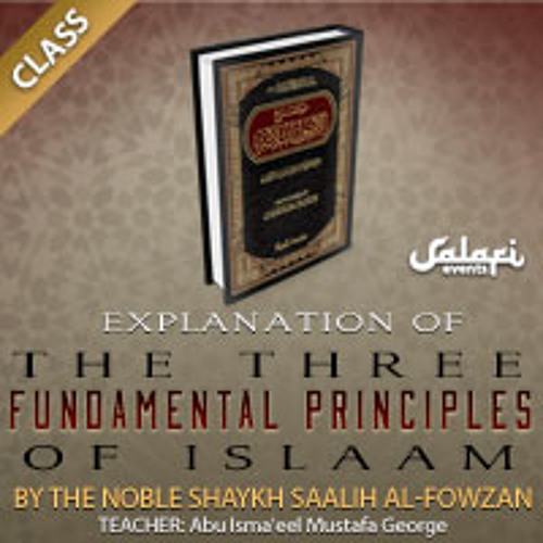 Al-Usool-uth-Thalaathah Class 18