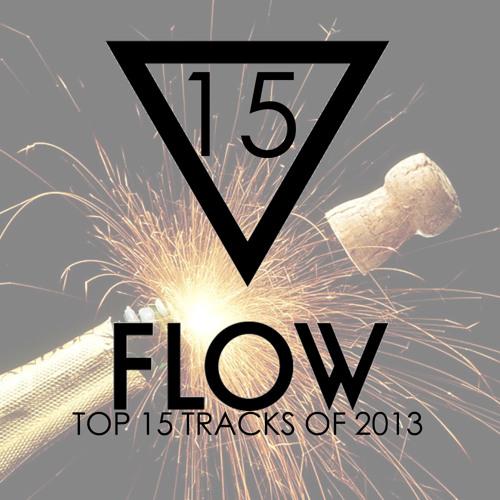Flow #015 TOP 15 TRACKS OF 2013! 21.12.2013