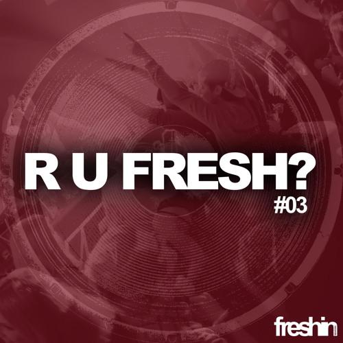 D'JAMENCY - Nocturnal /// R U FRESH? #03-Freshin Records - FR/snippet