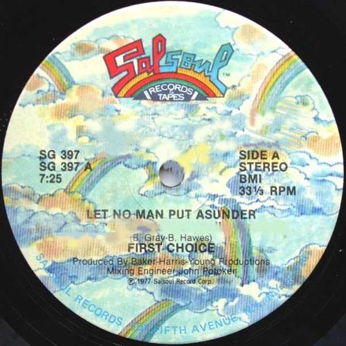 First Choice - Let No Man Put Asunder - Derek Kaye Edit (free 320 download)
