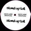 Dizzee Rascal - Stand Up Tall (Jack Lane Bootleg) [NOW FREE D/L]