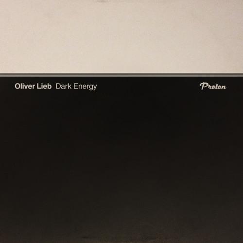 Oliver Lieb - Caldera [Proton Music]