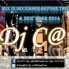 Mix In December Before The End & New Year 2014 - Dj C@7