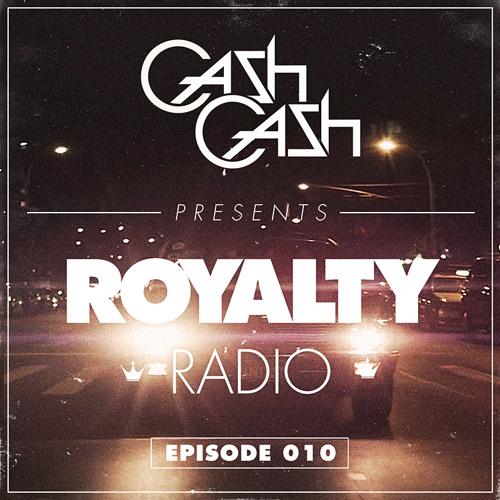 Cash Cash - Royalty Radio 010