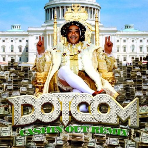 Cashin' Out (Dotcom's Festival Trap Remix)