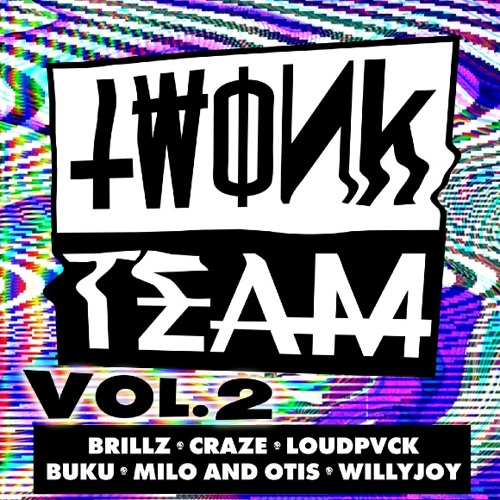 TWONK TEAM VOL. 2 MIXTAPE