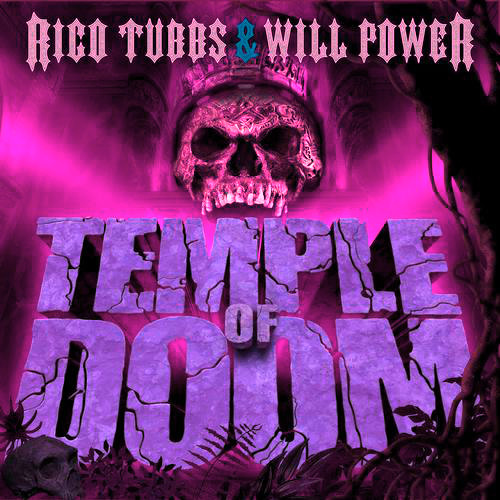 Rico Tubbs & Will Power - Temple Of Doom - So Gutter Edit
