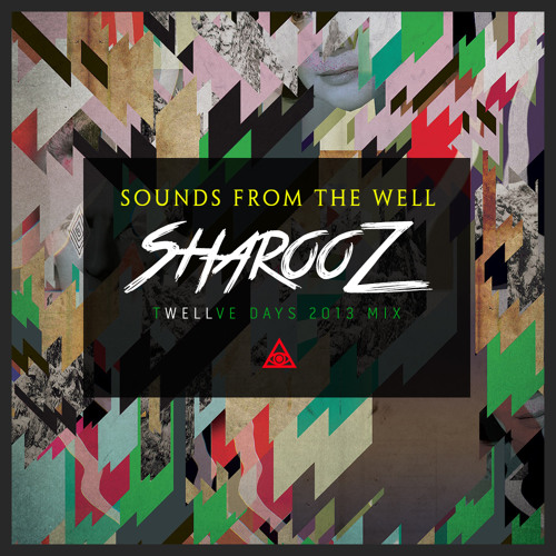 Sounds From The Well - Sharooz