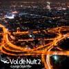 Vol de Nuit 2 -Lounge Style Mix-