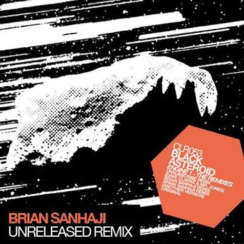 Black Asteroid  Engine 1 (Brian Sanhaji Unreleased Remix) FOR FREE