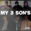 My 3 Son's ft. Chris Rivers, Baby Eazy-E aka E3, & YDB produced by DLP/I.V.MUSIC