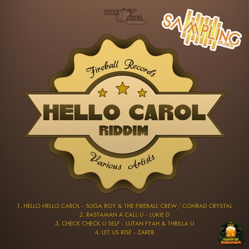 Hello Hello Carol - Suga Roy and the Fireball Crew/Conrad Crystal