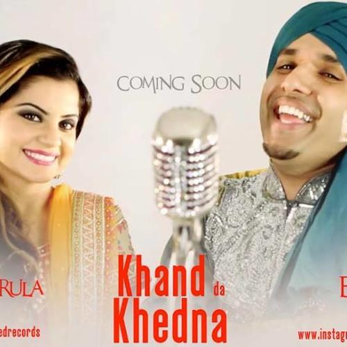 Kudi Khand Da Khedna