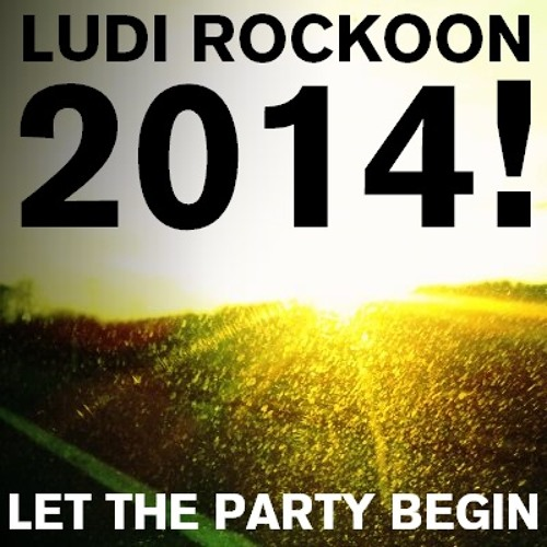 Let The Party Begin Mix 2014