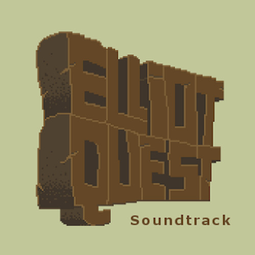 Elliot Quest OST (mixed and mastered by Danny Chait)