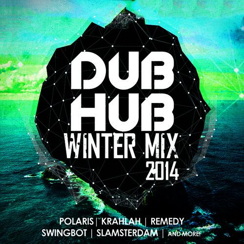 Dub Hub Winter Mix 2014 - Feat. Slamsterdam