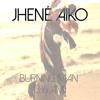 Jhene Aiko - Burning Man (3:16 AM)