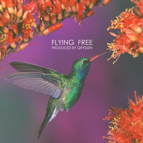 Flying Free (Prod. by Qryssen) FREE DL...HAPPY HOLIDAYS (: