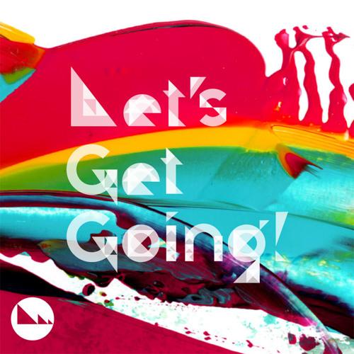 Tres-men / Let's Get Going!!