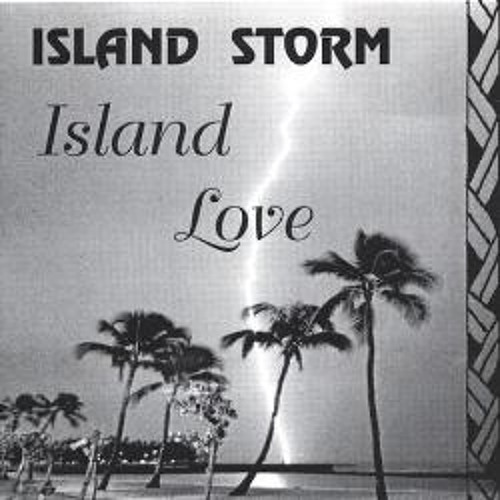 Island Storm - Oh Me Oh My