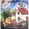 Die Doraus und die Marinas - Fred Vom Jupiter (Tentakels Christmas Present)