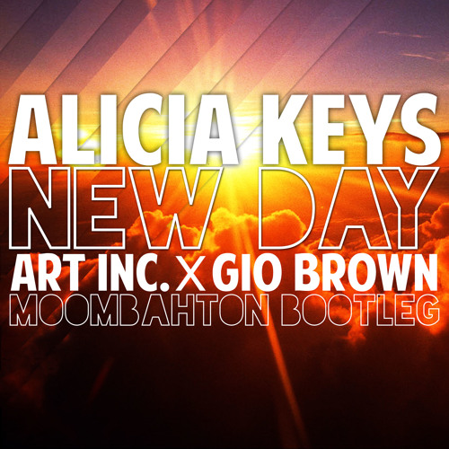 New Day (Art Inc. & Gio Brown Bootleg)*FREE DOWNLOAD*
