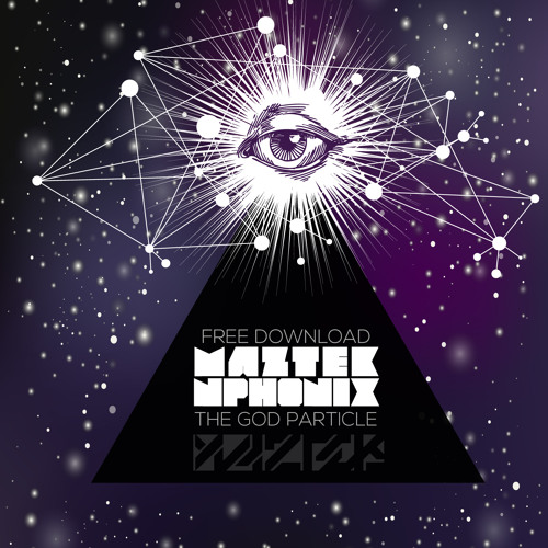 Maztek & NPhonix - The God Particle [FREE DOWNLOAD]