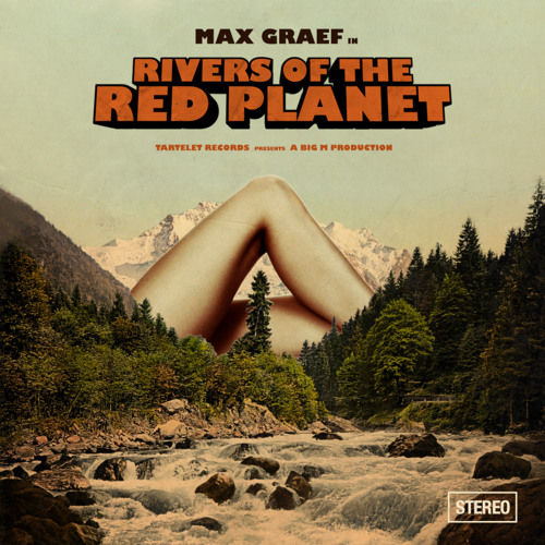Rivers of the Red Planet ALBUM :: Max Graef :: Tartelet Records 2014