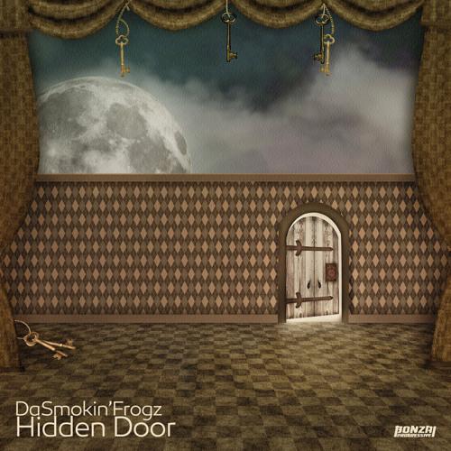 DaSmokin'Frogz - Hidden Door (Bonzai Progressive)